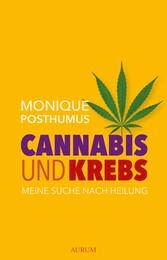 Cannabis und Krebs - Meine Suche nach Heilung