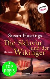 Die Sklavin und der Wikinger - Roman