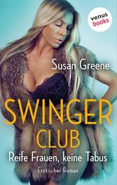 Swingerclub - Reife Frauen, keine Tabus - Eroti...
