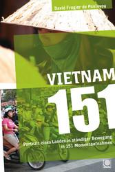 Vietnam 151 - Portrait eines Landes in ständige...