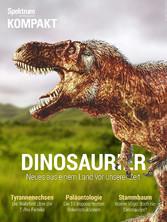Spektrum Kompakt - Dinosaurier - Neues aus eine...