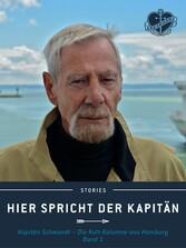 Hier spricht der Kapitän. Band 1 - Kapitän Schw...