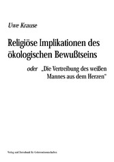 Religiöse Implikation des ökologischen Bewussts...