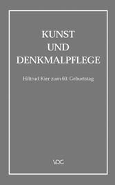 Kunst und Denkmalpflege - Hiltrud Kier zum 60. ...