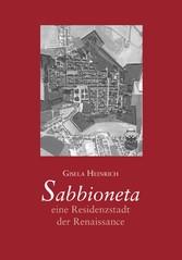Sabbioneta- eine Residenzstadt der Renaissance ...