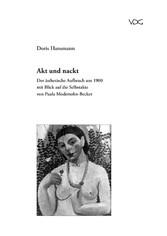 Akt und Nackt - Der ästhetische Aufbruch um 190...