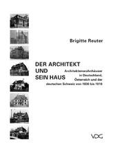 Der Architekt und sein Haus - Architektenwohnhä...