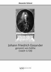 Johann Friedrich Eosander genannt von Göthe (16...