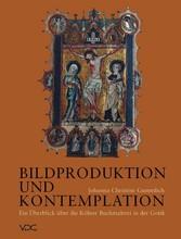 Bildproduktion und Kontemplation - Ein Überblic...