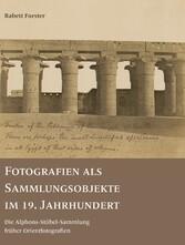 Fotografien als Sammlungsobjekte im 19. Jahrhun...