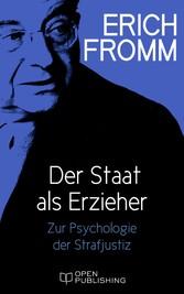 Der Staat als Erzieher - Zur Psychologie der St...