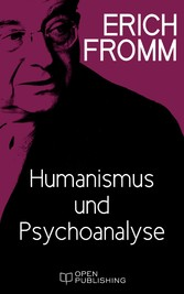 Humanismus und Psychoanalyse - Humanism and Psy...