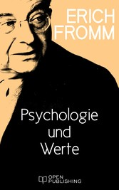 Psychologie und Werte - Values, Psychology, and...
