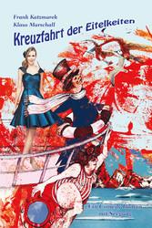 Kreuzfahrt der Eitelkeiten - Ein Comedy Roman m...