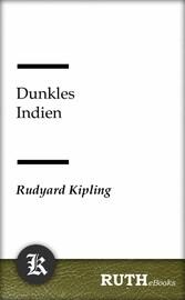 Dunkles Indien - Indische Erzählungen