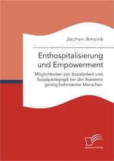Enthospitalisierung und Empowerment: Möglichkei...