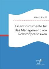 Finanzinstrumente für das Management von Rohsto...