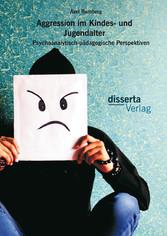 Aggression im Kindes- und Jugendalter: Psychoan...
