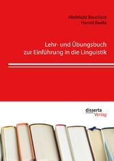 Lehr- und Übungsbuch zur Einführung in die Ling...