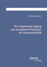 Ein empirischer Zugang zum komplexen Phänomen d...