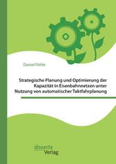 Strategische Planung und Optimierung der Kapazi...
