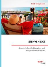 ¡BIENVENIDO! Spanisch-Kurs für Einsteiger und F...