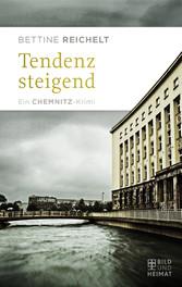 Tendenz steigend - Ein Chemnitz-Krimi