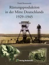 Rüstungsproduktion in der Mitte Deutschlands 19...