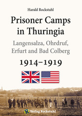 Prisoner Camps in Thuringia 1914-1918 - Langens...