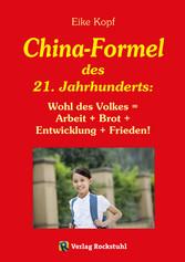 Die China-Formel des 21. Jahrhunderts - Wohl de...