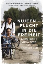 Nujeen - Flucht in die Freiheit - Im Rollstuhl ...