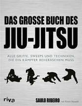 Das große Buch des Jiu-Jitsu - Alle Griffe, Swe...