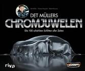 Det Müllers Chromjuwelen - Die 100 schärfsten S...