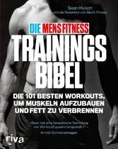 Die Mens Fitness Trainingsbibel - Die 101 beste...