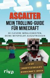 Mein Trolling-Guide für Minecraft - 30 clevere ...