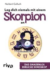Leg dich niemals mit einem Skorpion an - Das gn...
