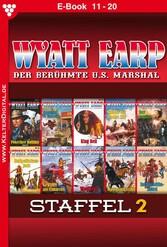 Wyatt Earp Staffel 2 - Western - E-Book 11-20