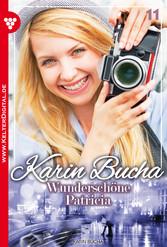 Karin Bucha 11 - Liebesroman - Wunderschöne Pat...