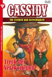 Cassidy 12 - Erotik Western - Treck der Verzwei...