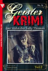 Geister-Krimi 1 Teil 2 - Mystik - Der Wahn der Sally Thoreau