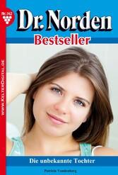 Dr. Norden Bestseller 142 - Arztroman - Die unb...
