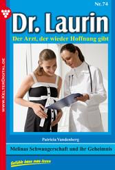 Dr. Laurin 74 - Arztroman - Melinas Schwangersc...