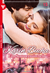 Karin Bucha 15 - Liebesroman - Ein Sommermärchen