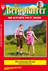 Der Bergpfarrer 69 - Heimatroman - Die geborgte...