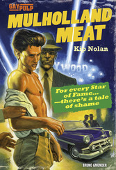 Mulholland Meat - Gay Pulp Fiction