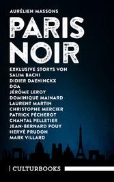 Aurélien Massons PARIS NOIR - Ein literarisches Städteporträt