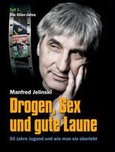 Drogen, Sex und gute Laune - 30 Jahre Jugend - ...