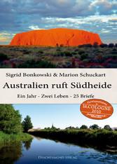 Australien ruft Südheide - Ein Jahr - Zwei Lebe...