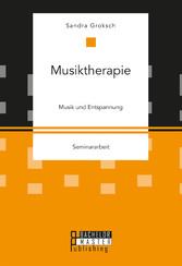 Musiktherapie - Musik und Entspannung