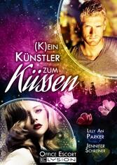 (K)ein Künstler zum Küssen - Office-Escort-Novelle